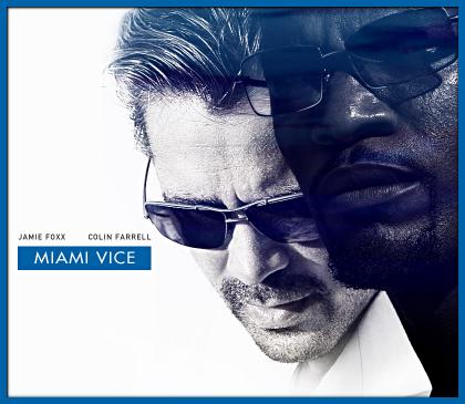 """""""Miami Vice"""""""