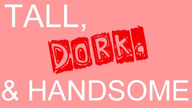 you re a dork