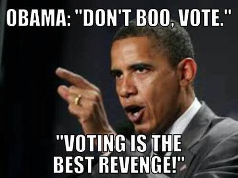 Image result for Obama voting is the best revenge.""