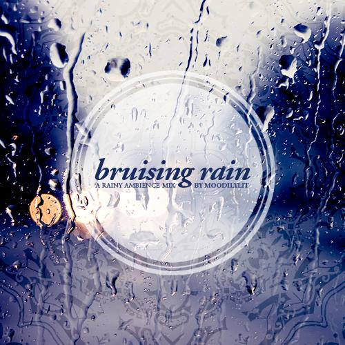 bruising rain
