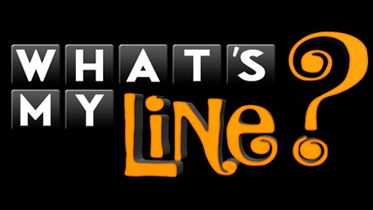 """What""""s my line"""
