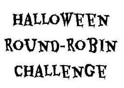 Halloween Round Robin Challenge