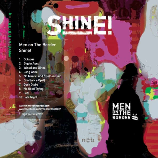 Men on The Border - Shine! CD
