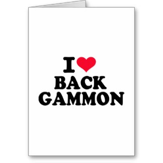 i_love_backgammon_greeting_card-r0bf30a485bdb47a1a058e6820bfcb4c0_xvuat_8byvr_324