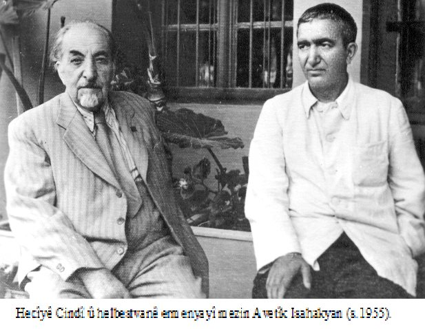 Джинджи Аджие - справа вместе с армянским писателем Аветиком Исаакяном