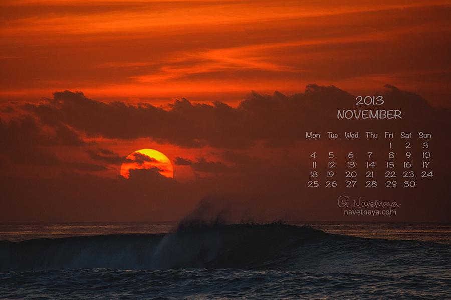 Календарь на ноябрь 2013. Красивая заставка на рабочий стол. Закат, огромное красное солнце, волны, океан, стихия, восторг и восхищение. Обои на рабочий стол. Скачать бесплатно. Природа, пейзаж, фотограф-путешественник Александра Наветная. Travel
