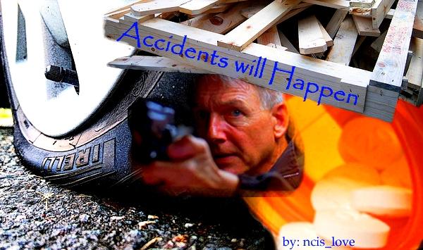 Accidents Will Happen (7/??): gibbs_abby