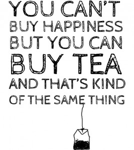 happiness and tea