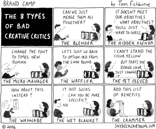 The 8 Types of Bad Creative Critics