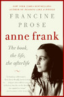 Anne Frank: The book, the life and the afterlife