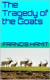 The Tragedy of the Goats