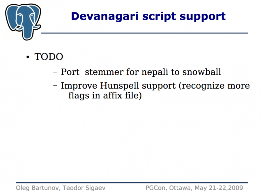 Oleg bartunov nepali language for postgresql cloud data architect recently i revived the project and contacted ingroj shrestha from nepali nlp group who kindly agreed to work on snowball stemmer for nepali language and altavistaventures Image collections