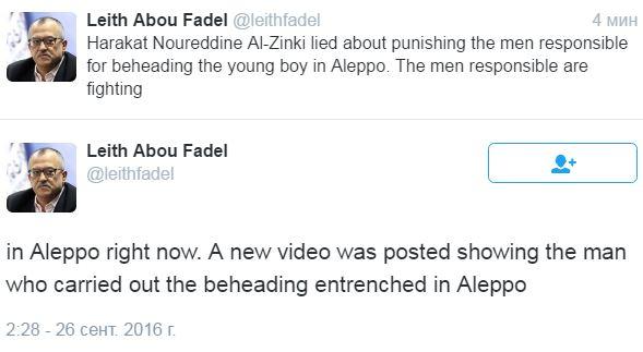 Сирия, онлайн, «умеренная» оппозиция, твиттер leithfadel Харакат соврала о наказании боевику, обезглавившего ребёнка. Боевик заснят сражающимся в Алеппо прямо сейчас