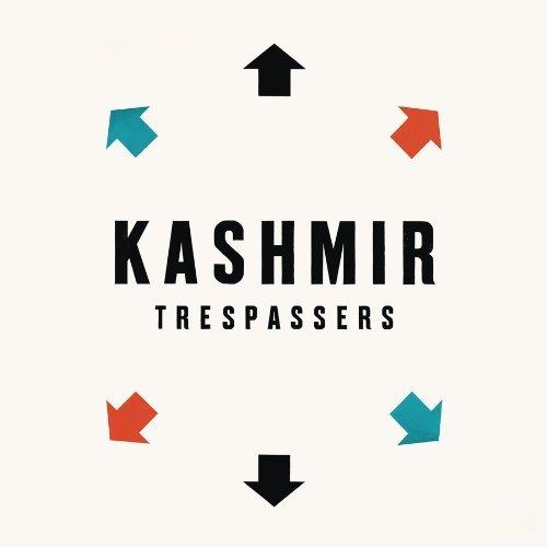 Kashmir, Trepassers. 2010