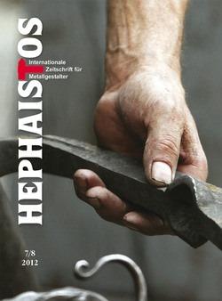 Сдвоенный 7 и 8 номер лучшего европейского журнала о кузнечном деле «Hephaistos» (Гефест) вышел в начале июля 2012 года