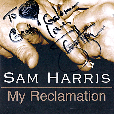Sam Harris autographed copy of My Reclamation