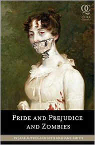 [ Pride and Prejudice and Zombies ]
