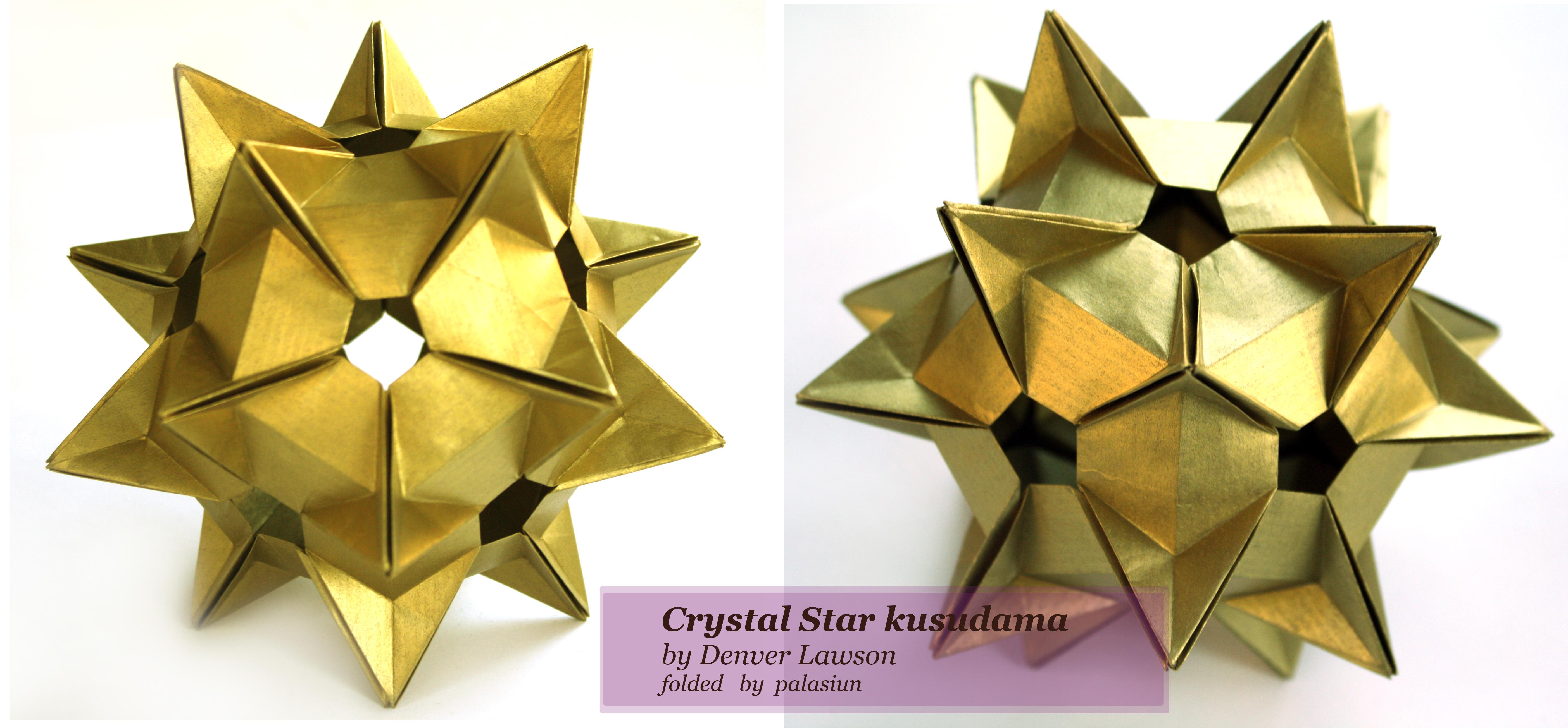 Кусудама Crystal Star - Притворяйтесь, пока не начнет получаться