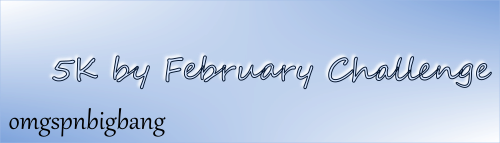 Text banner announcing the 5k by February Challenge @ omgspnbigbang