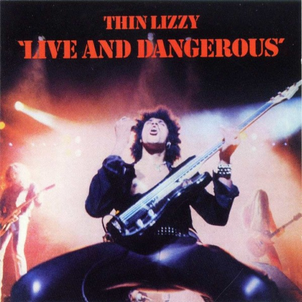 Live and Dangerous. Thin Lizzy