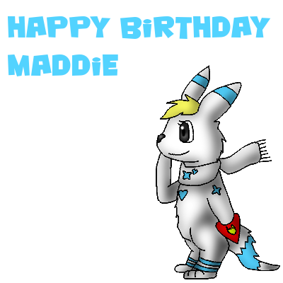 happy_birthday_maddie_by_spectrepaw-d4v14sy