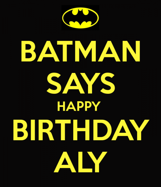 batman-says-happy-birthday-aly.jpg