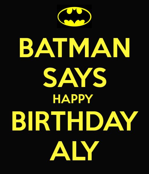 batman-says-happy-birthday-aly.jpg