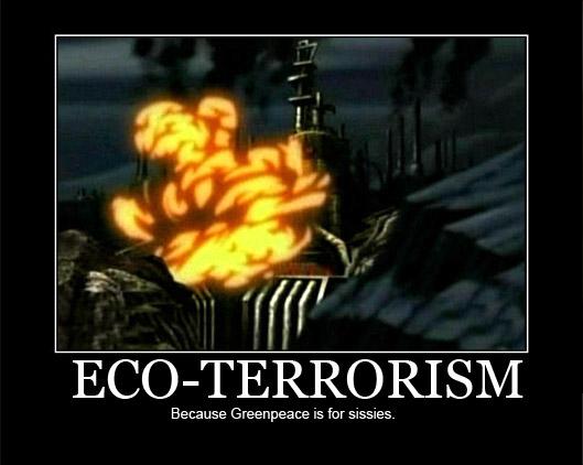 Эко-Терроризм! Потому что Гринпис это для неженок