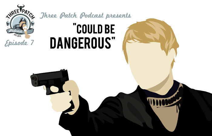 episode7-couldbedangerous-700px