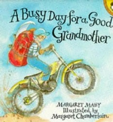 Mahy - A Busy Day for a Good Grandmother