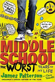 Patterson - Middle School, the Worst Years of My Life