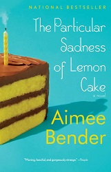 Bender - Particular Sadness of Lemon Cake