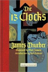 Thurber - The 13 Clocks