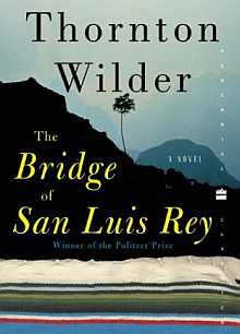 Wilder - Bridge of San Luis Rey