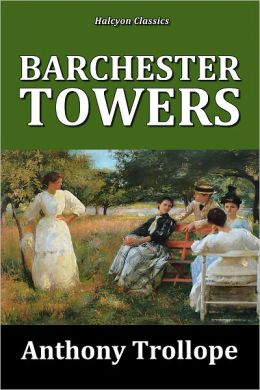 Trollope - Barchester Towers