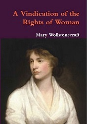 Wollstonecraft - A Vindication of the Rights of Women