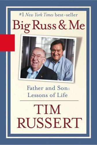 Russert - Big Russ & Me