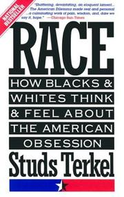 Terkel - Race, How Blacks & Whites Think...