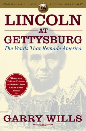 Wills - Lincoln at Gettysburg