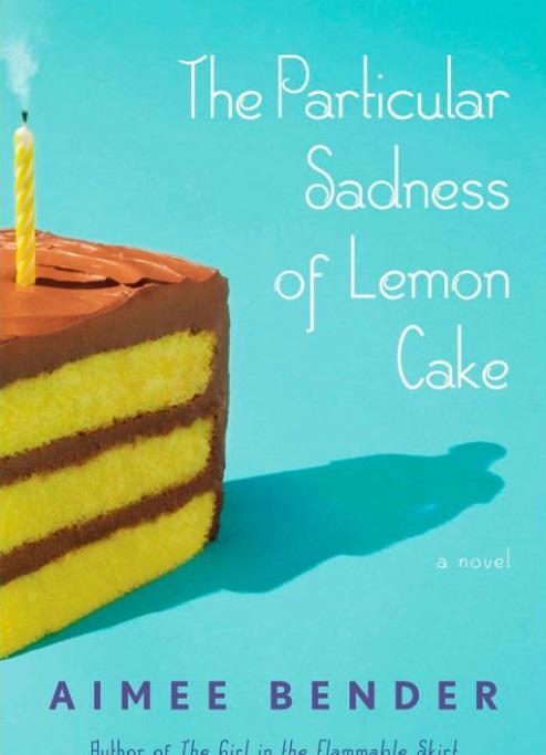 Bender - The Particular Sadness of Lemon Cake