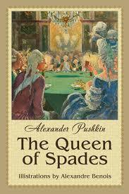 Pushkin - Queen of Spades