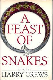 Crews - A Feast of Snakes