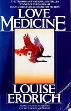 Erdrich - Love Medicine