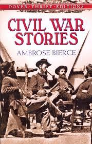 Bierce - Civil War Stories
