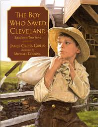 Giblin - The Boy Who Saved Cleveland