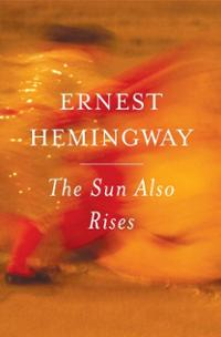 Hemingway - The Sun Also Rises