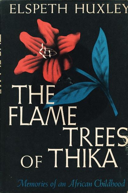 Huxley - Flame Trees of Thika