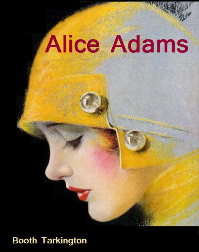 Tarkington - Alice Adams
