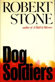 Stone - Dog Soldiers