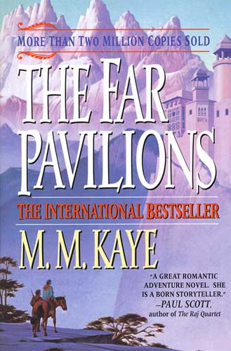 Kaye - The Far Pavilions